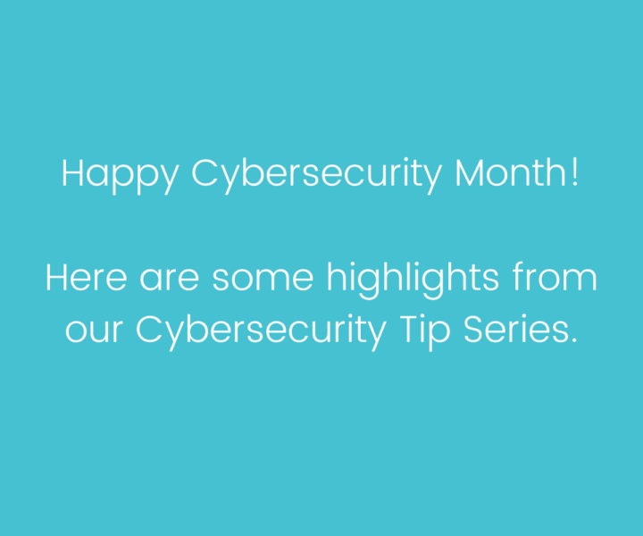 Tips for Cybersecurity Month!