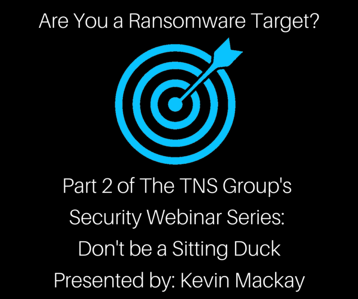 Webinar: Are You a Ransomware Target?